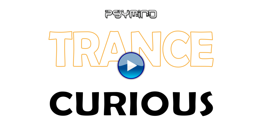 trance & curious