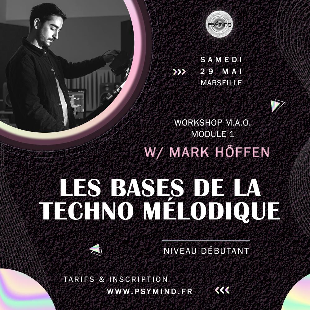 Les Bases de la Techno Mélodique - Atelier Mark Hoffen