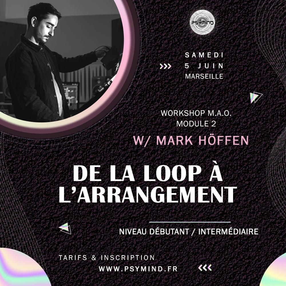 Loops et Arrangement- Atelier Mark Hoffen